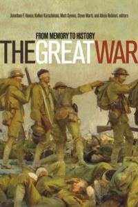 Kellen Kurschinski et Steve Marti - The Great War - From Memory to History.