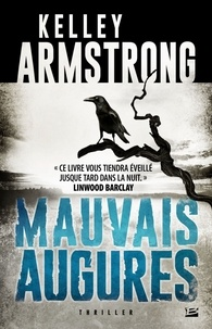 Kelley Armstrong - Cainsville Tome 1 : Mauvais augures.