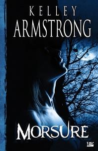 Kelley Armstrong - Morsure.