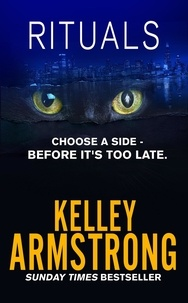 Kelley Armstrong - Rituals - Book 5 of the Cainsville Series.