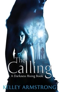 Kelley Armstrong - The Calling - Number 2 in series.