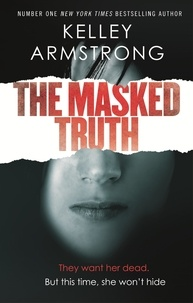 Kelley Armstrong - The Masked Truth.