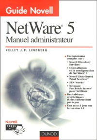 Guide Novell NetWare 5. Manuel administrateur - Kelley-J-P Lindberg | Showmesound.org