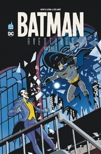 Kelley Puckett et Mike Parobeck - Batman Aventures Tome 2 : .
