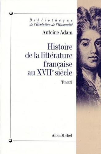 Histoire de la littérature française au XVIIe siècle Tome 3