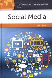 Kelli Burns - Social Media - A Reference Handbook.