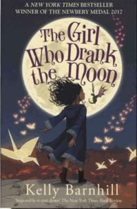 Kelly Barnhill - The Girl Who Drank The Moon.