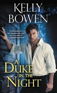 Kelly Bowen - A Duke in the Night.