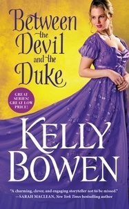 Kelly Bowen - Between the Devil and the Duke.