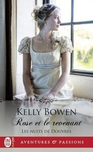 Kelly Bowen - Les nuits de Douvres Tome 2 : Rose et le revenant.