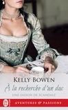Kelly Bowen - Une saison de scandale Tome 2 : A la recherche d'un duc.