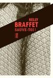 Kelly Braffet - Sauve-toi !.