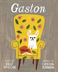 Kelly Dipucchio et Christian Robinson - Gaston.