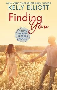 Kelly Elliott - Finding You.