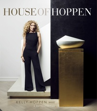 Kelly Hoppen - House of Hoppen - Forty years of design.