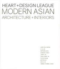Kelly Jiang et Cayetano Cardelus - Heart + Design League Modern Asian Architecture + Interiors - Edition bilingue anglais-espagnol.