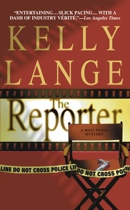 Kelly Lange - The Reporter.