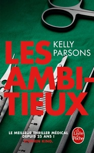 Kelly Parsons - Les Ambitieux.