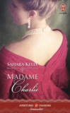 Kelly Sahara - Madame Charlie.