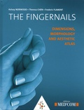 Kelsey Norwood et Theresa Chen - The fingernails - Dimensions, morphology and aesthetic atlas.