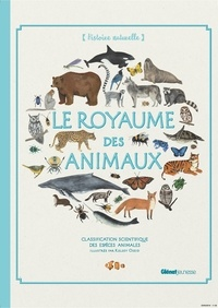 Kelsey Oseid - Le royaume des animaux - Classification scientifique des espèces animales.