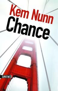 Kem Nunn - Chance.