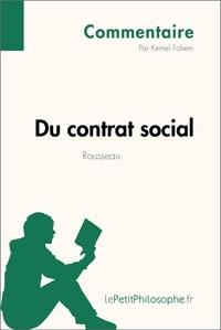 Kemel Fahem et  Lepetitphilosophe - Du contrat social de Rousseau (Commentaire) - Comprendre la philosophie avec lePetitPhilosophe.fr.