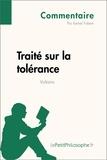 Kemel Fahem et  LePetitPhilosophe.fr - Traité sur la tolérance de Voltaire (Commentaire) - Comprendre la philosophie avec lePetitPhilosophe.fr.