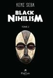 Kemi Seba - Black Nihilism.