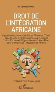 Magasin de livres Google Droit de l'intégration africaine  - Organisations communautaires en Afrique de l'Ouest, rapports entre les organisations sous-régionales, l'Union africaine et l'Organisation des Nations Unies, défis prioritaires de l'intégration en Afrique en francais RTF iBook 9782343100241