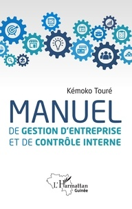 Manuel de gestion d'entreprise et de contrôle interne - Kémoko Touré |