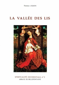 Kempis - La vallée des lis.