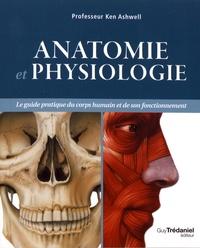 Ken Ashwell - Anatomie et physiologie.