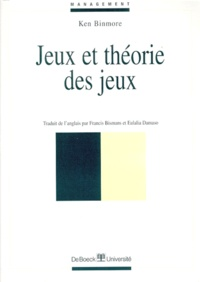 Ken Binmore - Jeux et théorie des jeux.