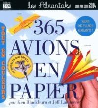 Ken Blackburn et Jeff Lammers - 365 avions en papier 2014.