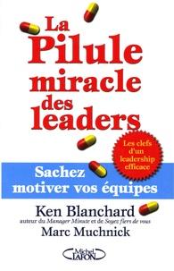 Histoiresdenlire.be La Pilule miracle des leaders - Sachez motiver vos équipes Image