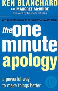 Ken Blanchard et Margret McBride - The One Minute Apology.