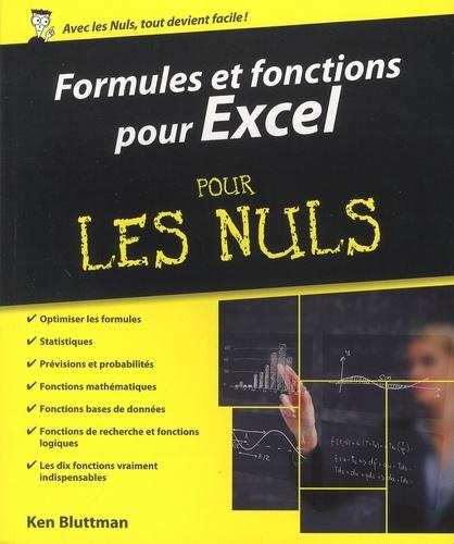 Formules et fonctions pour Excel pour les nuls. Versions 2010, 2013 et 2016