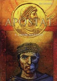 Ken Broeders - Apostat Tome 5 : Caesar Augustus.