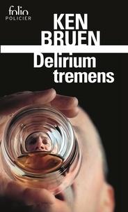 Ken Bruen - Delirium tremens - Une enquête de Jack Taylor.