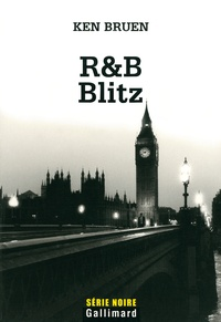 Ken Bruen - R&B Blitz.