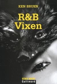 Ken Bruen - R&B Vixen.