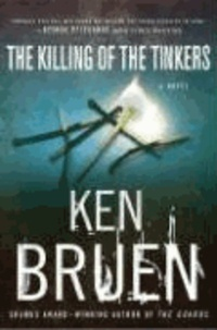 Ken Bruen et  Bruen - The Killing of the Tinkers.