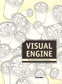 Ken Cato et Leonardo Sonnoli - Visual engine - The selected works of 18 top designers.