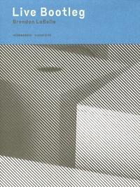 Ken Ehrlich - Live Bootleg - Brandon LaBelle. 1 CD audio