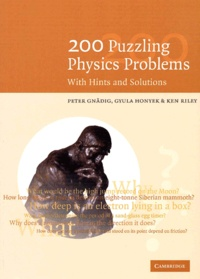 200 Puzzling Physics Problems - Ken-F Riley |