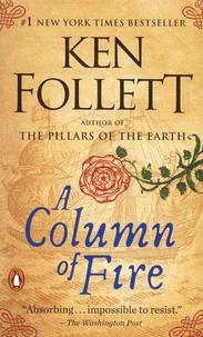 Ken Follett - A Column of Fire.