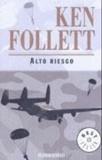 Ken Follett - Alto Riesgo.