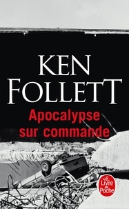 Textbook ebooks téléchargement gratuit Apocalypse sur commande par Ken Follett (French Edition) FB2 RTF CHM 9782253149262