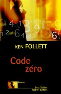 Ken Follett - Code Zéro.